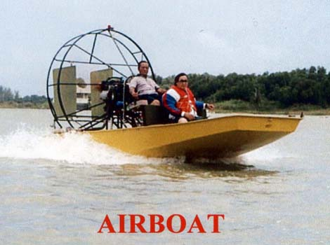 picAirboat.jpg?iact=hc&vpx=854&vpy=281&dur=301&hovh=194&hovw=260&tx=72&ty=132&sig=100513336118976858513&ei=Aud6T_CzBIqv0AHMs7i8Bg&page=1&tbnh=109&tbnw=178&start=0&ndsp=22&ved=1t:429,r:5,s:0