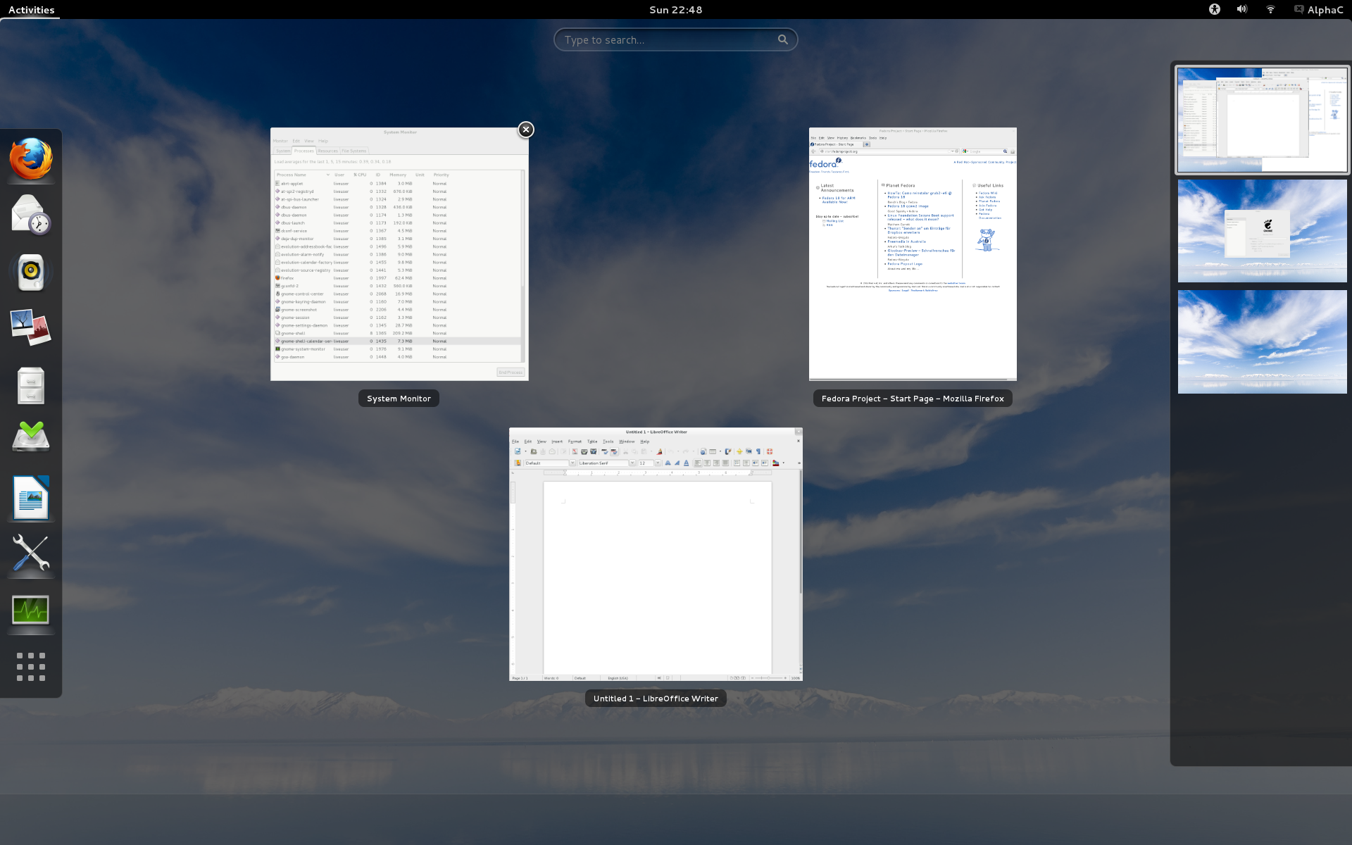 Fedora 18 (Live Distro) , I am not a fan of Gnome 3 honestly